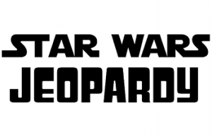 SW Jeopardy - use this one